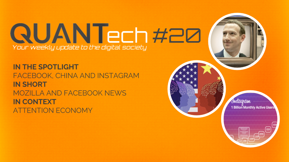 QUANTech #20: Facebook, China and Instagram