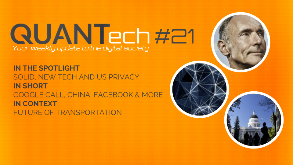 QUANTech #21: Solid, new tech and US privacy