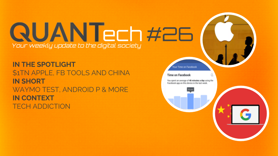 QUANTech #26: $1tn Apple, Facebook tools and China