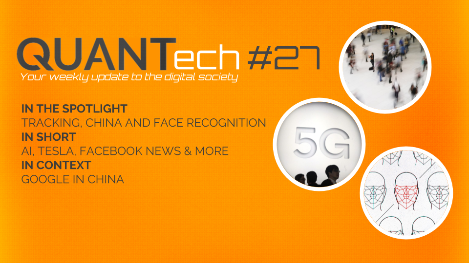 QUANTech #27: tracking, China and Face recognition