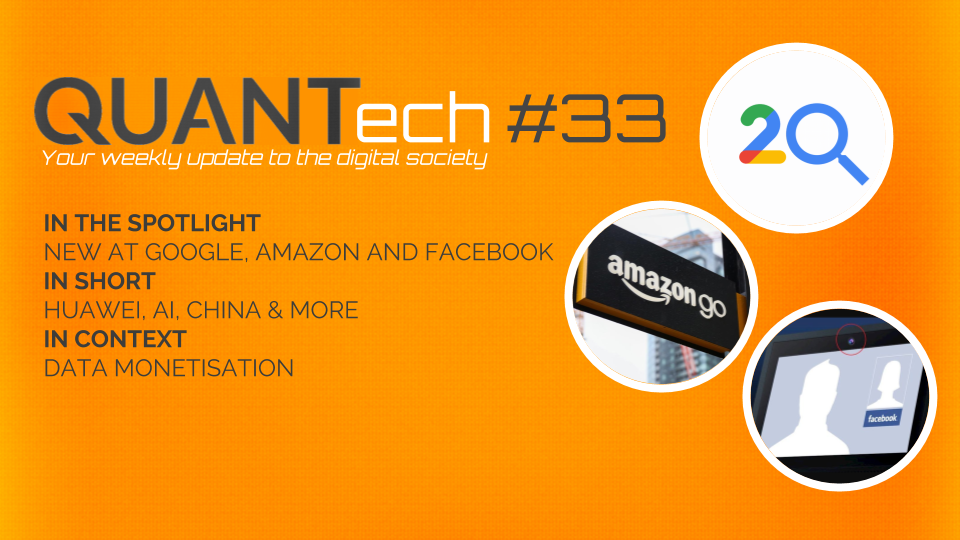 QUANTech #33: New at Google, Amazon and Facebook